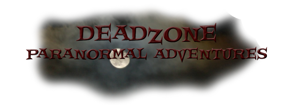 Deadzone Paranormal Adventures